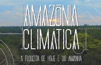 Imagem Filmes explicam importância da Amazônia para o clima do planeta