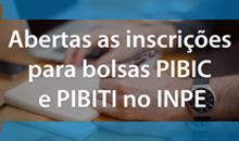 Imagem Abertas as inscrições para bolsas PIBIC e PIBITI no INPE