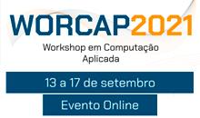 Imagem Inscrições abertas para o Workshop em Computação Aplicada (WorCAP) 2021