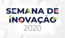 Imagem Semana de Inovação 2020 discute a inovação no setor público